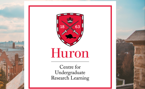"The CURL logo, which is a red Huron shield above ""Huron Centre for Undergraduate Research Learning"", is displayed on top of a photo of the Huron campus from above."