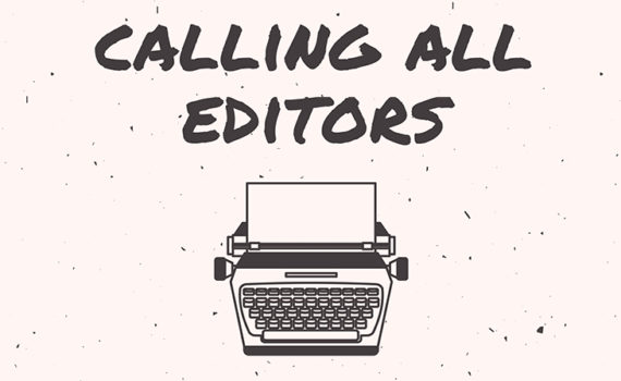 "On an off-white background, text reads ""Calling all editors!"" Below the text is a graphic outline of a typewriter."